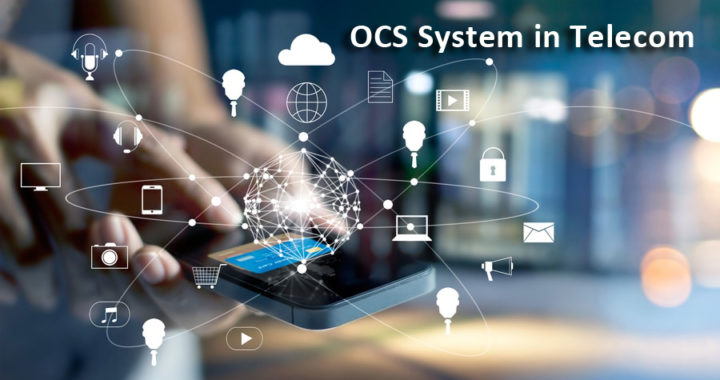 OCS System in Telecom